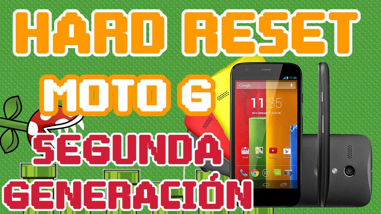 Cómo hacer Hard Reset Moto G2 Segunda Generación (2014