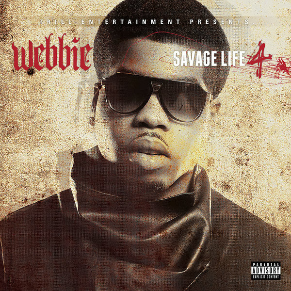 Webbie - Savage Life 4 (Deluxe Edition)  Cover