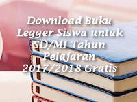 Download Buku Legger Siswa untuk SD/MI Tahun Pelajaran 2017/2018 Gratis