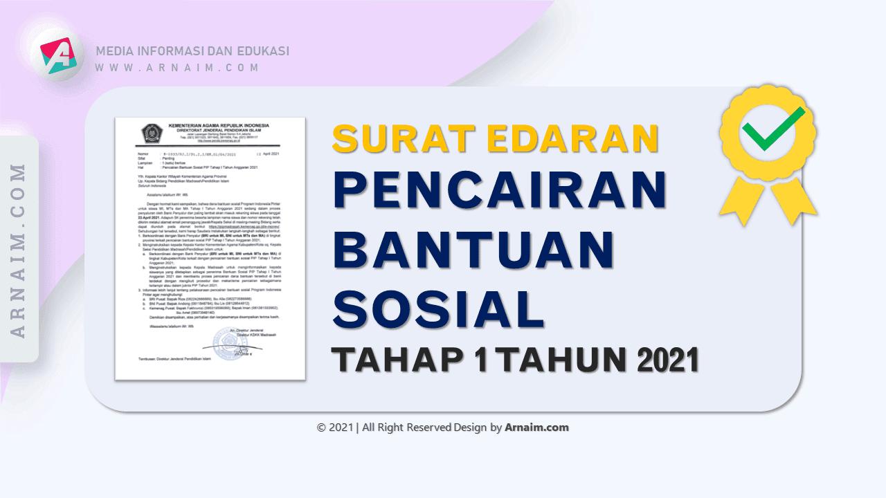 Arnaim.Com - Surat Edaran Pencairan Bantuan Sosial Tahap 1 Tahun 2021