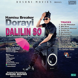 Hamisu Breaker Dalilin So 2018 New Album