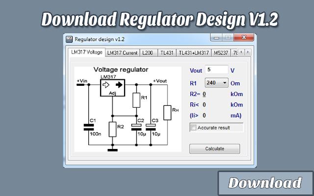 Download Regulator Design V1.2 | Kalkulator / Info & Softwares Elektronika