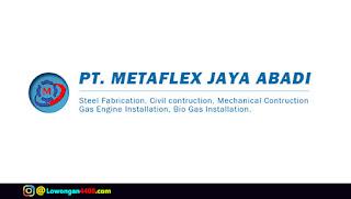 Lowongan Kerja PT. Metaflex Jaya Abadi Cibinong Bogor