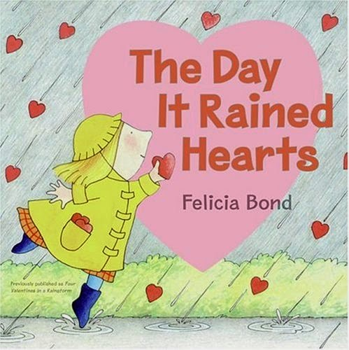 The Day It Rained Hearts, part of children's book review list about Valentine's Day