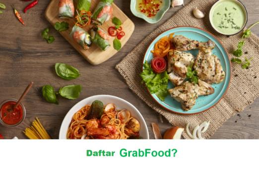 Tips dan Trik Mendaftar Grab Food Terbaru 2019, Mudah Banget!