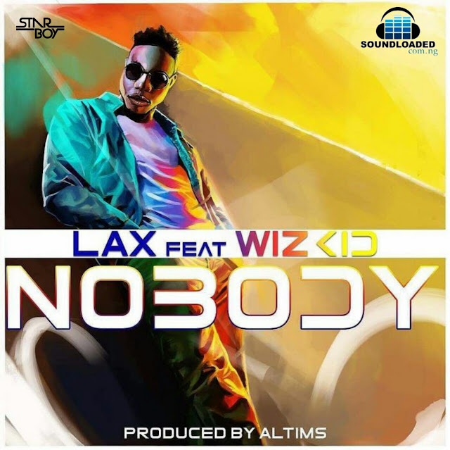 "Nigerian Afrobeats singer, L.A.X releases his much anticipated single titled ""Nobody"" featuring Starboy boss, Wizkid.   ""Nobody"" gets production credits from Mavin Records' in-house producer, Altims. It is a follow-up to his trending song 'Gbefun'.  RELATED: L.A.X – Gbefun (VIDEO) The Rasaki Music Group boss, L.A.X recently launched his multi-million Naira edifice located in Lekki, the record label has signed TimiBOI as its artiste with a debut single – Waka Waka.   Watch out for the music video in couple of hours, mixed and mastered by STG.  Listen, download and drop your comments."