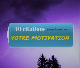 40 citations pour booster votre motivation