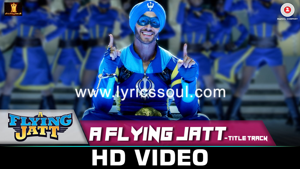 The A Flying Jatt Title lyrics from 'A Flying Jatt', The song has been sung by Raftaar, Mansheel Gujral, Tanishkaa. featuring Tiger Shroff, , , . The music has been composed by Sachin-Jigar, , . The lyrics of A Flying Jatt Title has been penned by Vayu & Raftaar