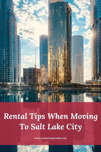 Rental tips when moving to Salt Lake City