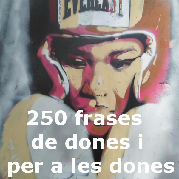 Edithsme 250 Frases De Dones I Per A Les Dones