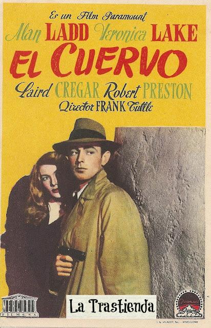 Programa de Cine - El Cuervo - Alan Ladd - Veronica Lake