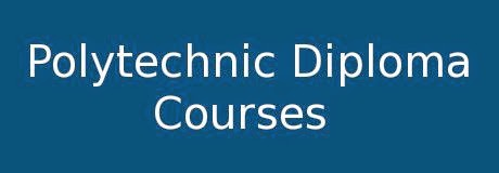 Polytechnic Diploma Courses