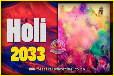 2033 Holi Festival Date & Time, 2033 Holi Calendar