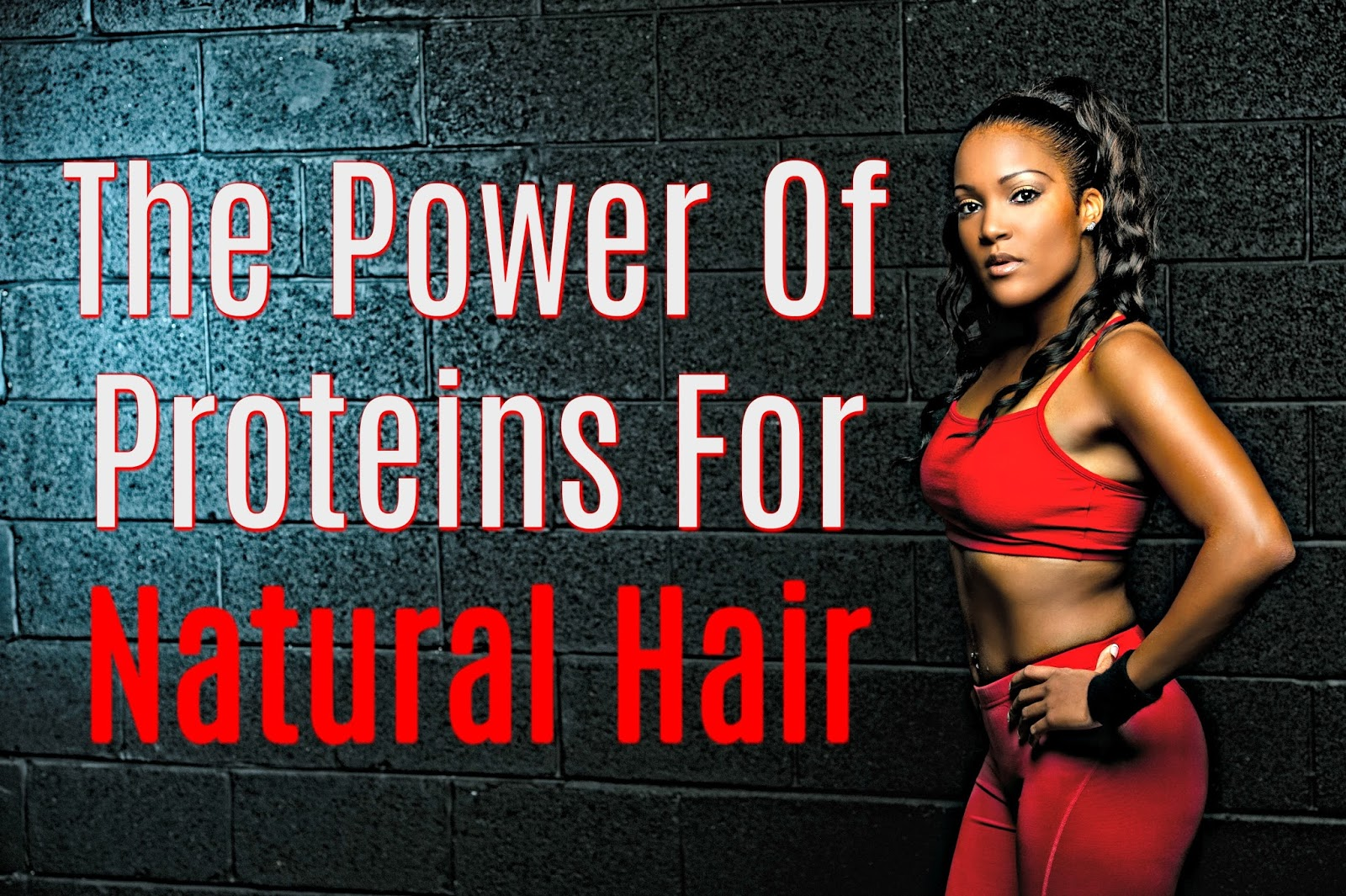 The Power Of Proteins For Natural Hair