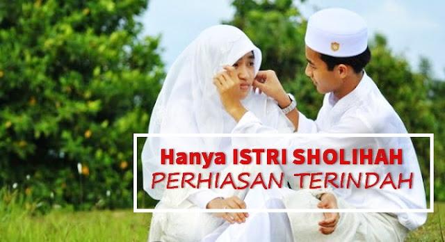 Suamiku, Ingatlah Bahwa Al Qur'an Menyebut Istrimu Ini Dengan 'Shohibah', Ini Maksudnya..