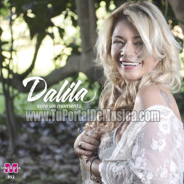Dalila - Solo un Momento (2017)