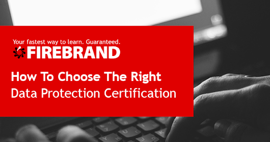 Data Protection: How To Choose The Right Certification