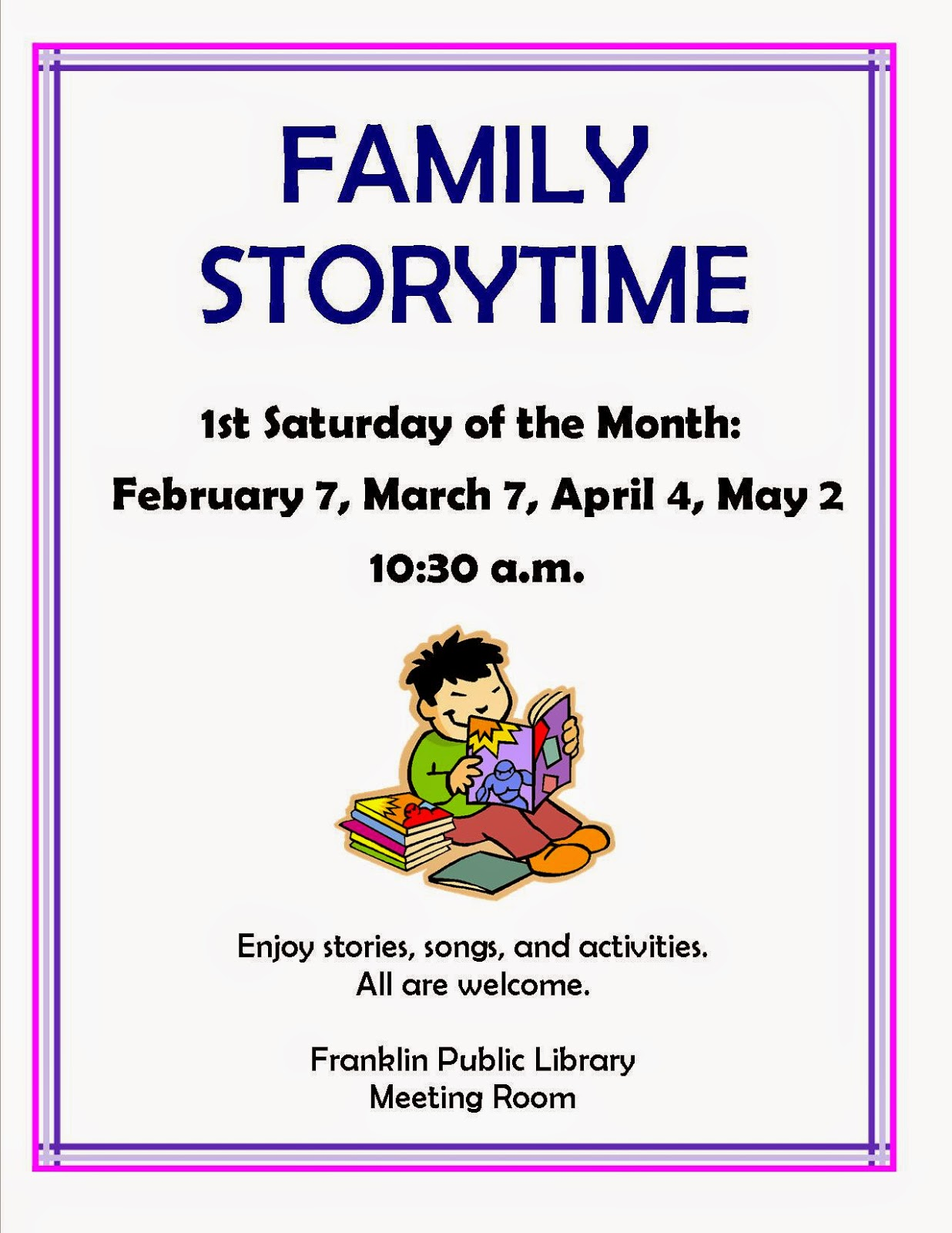 family story time, 1st Saturday of the month