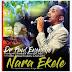Unik Muzik: Dr Paul Enenche - Nara Ekele ft Mrs O sinach Nwachukwu