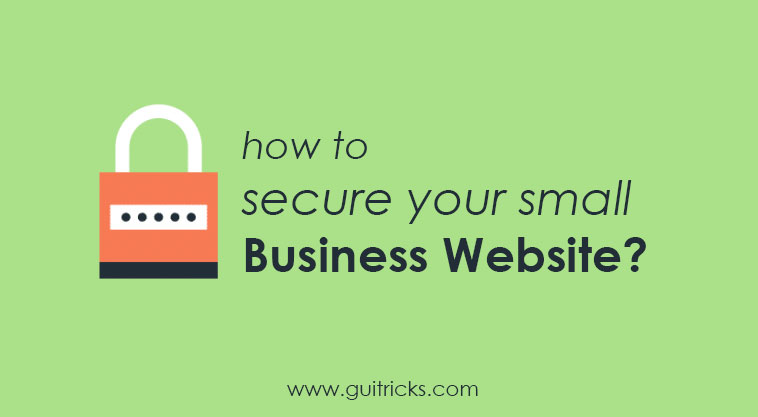 How To Secure Your Small Business Website?