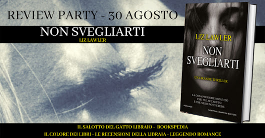 REVIEW PARTY: NON SVEGLIARTI DI LIZ LAWLER