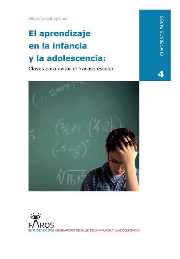 El aprendizaje en la infancia y la adolescencia: Claves para evitar el fracaso escolar