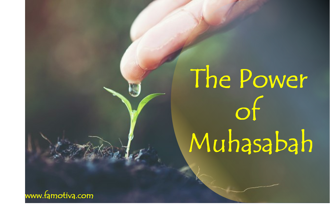 The Power Of Muhasabah