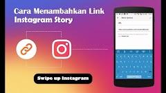 Cara Mudah Membuat Swipe Up di Instagram Stories
