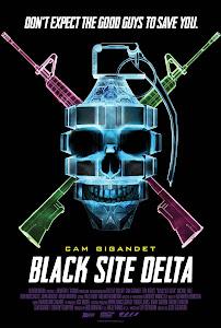 Black Site Delta Poster