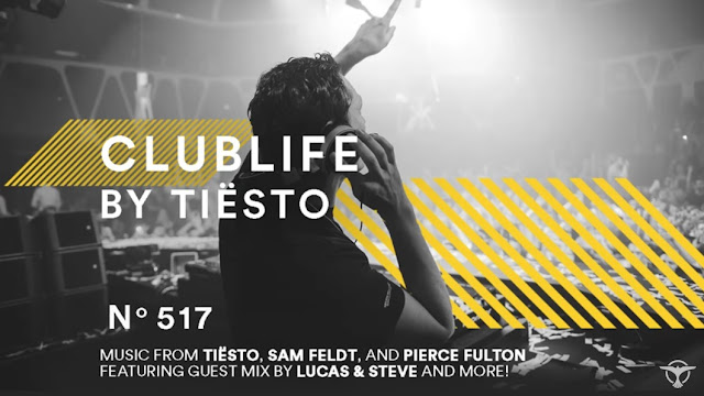 ClubLife by Tiësto Podcast 517