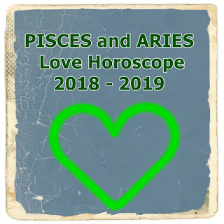 PISCES and ARIES Love Horoscope 2018 - 2019 forecast