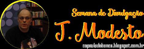 Semana de Divulgação - J. Modesto