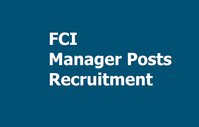 FCI Manager Posts Recruitment 2019, Apply Online at Food Corporation of India Website