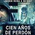 «Cien años de perdon - Ποιος κλέβει ποιον;», Πρεμιέρα: Ιούλιος 2016 (trailer)
