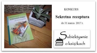 http://www.subiektywnieoksiazkach.pl/2017/03/sekretna-receptura-konkurs.html