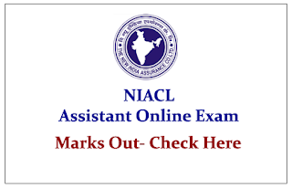 New India Assurance Company Ltd (NIACL) Assistant Online Exam Marks Out