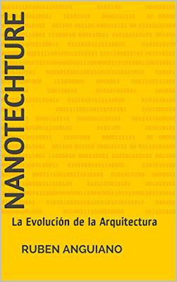 NANOTECHTURE LA EVOLUCION DE LA ARQUITECTURA