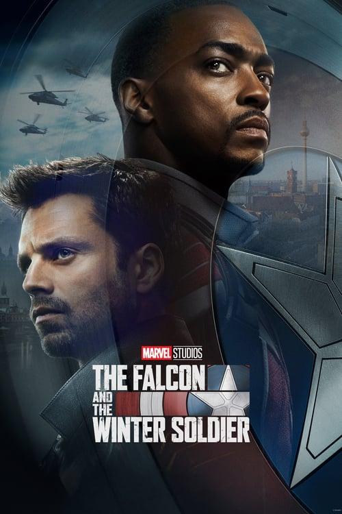 Chim Ưng và Chiến Binh Mùa Đông - The Falcon and the Winter Soldier (2021)