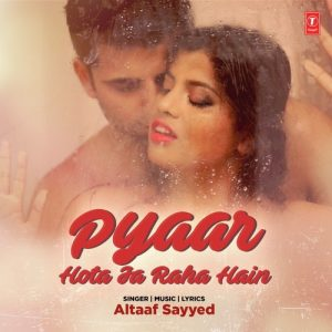 Pyaar Hota Ja Raha Hain (2017)