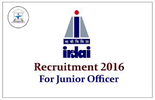 IRDAI Recruitment 2016 for Junior Officer