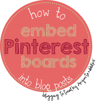 How to Embed Pinterest Boards into Blog Posts by Anyonita Nibbles