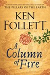 Ken Follett's A Column of Fire