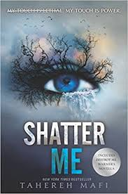 https://www.goodreads.com/book/show/10429045-shatter-me?ac=1&from_search=true