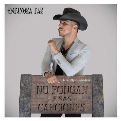Espinoza Paz No Pongan Esas Canciones(disco)