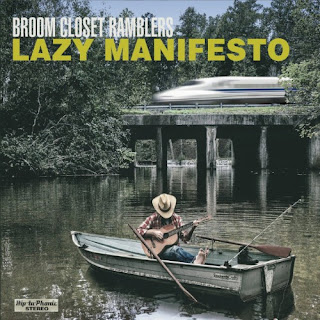 Baixar Cd Broom Closet Ramblers - Lazy Manifesto 2018 Torrent