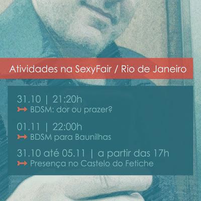 Minhas atividades durante a SexyFair no Rio de Janeiro
