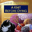 A Knit Before Dying Review