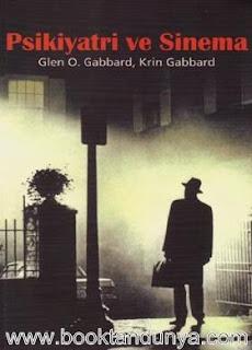 Glenn O. Gabbard, Krin Gabbard - Psikiyatri ve Sinema