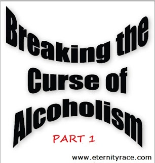 Breaking The Yoke And Curse Of Alcoholism In The Life Of Christian