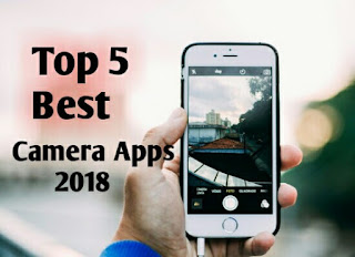 5 Free And Best Camera Apps For Android 2018